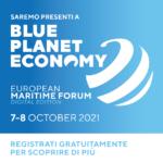 BLUE PLANET ECONOMY 2021, IL FORUM DEDICATO ALL'INNOVAZIONE NELL'ECONOMIA DEL MARE